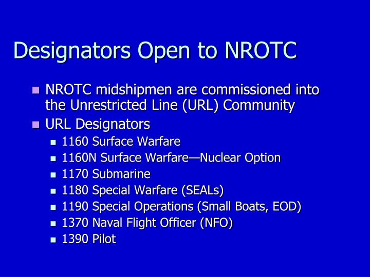 Designators Open to NROTC