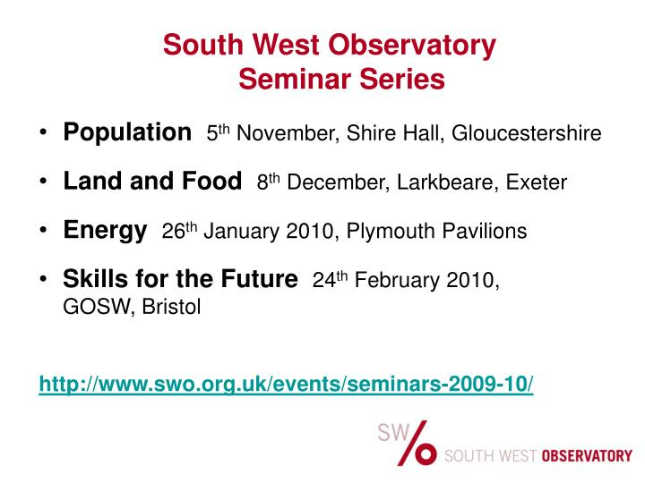 South West Observatory Seminar Series