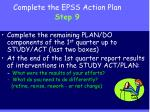 complete the epss action plan step 9