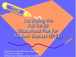 developing the fall 08 09 educational plan for student success epss