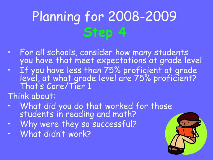 Planning for 2008-2009