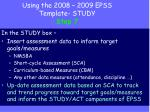 using the 2008 2009 epss template study step 7