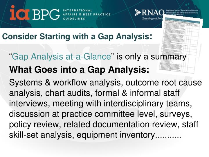 Consider Starting with a Gap Analysis