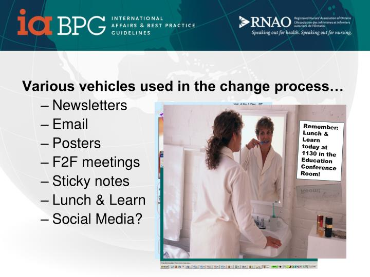 Various vehicles used in the change process…