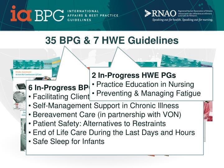 35 BPG & 7 HWE Guidelines