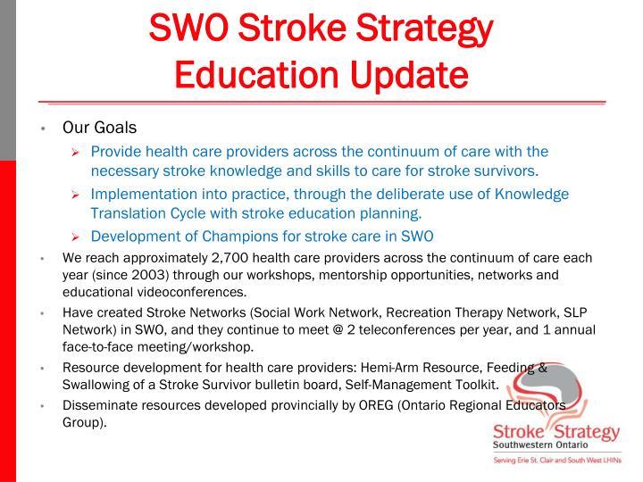 SWO Stroke Strategy