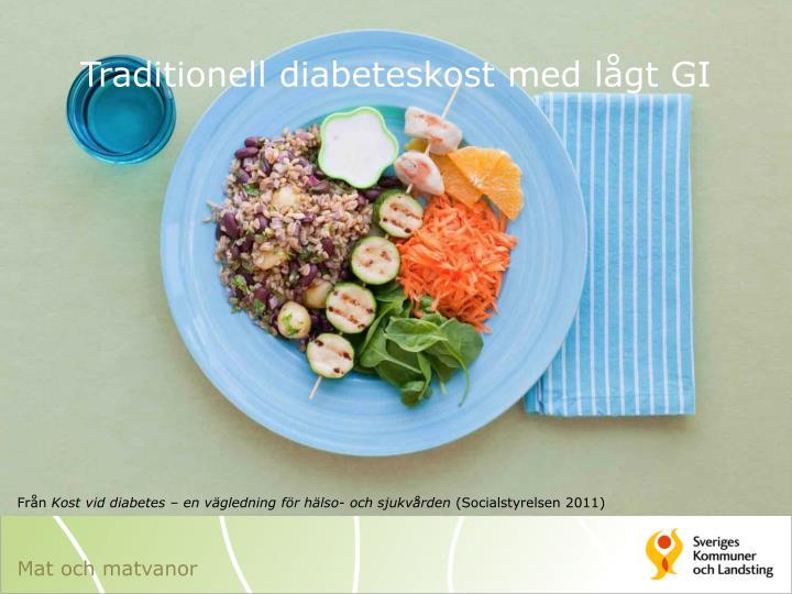 Traditionell diabeteskost med lågt GI