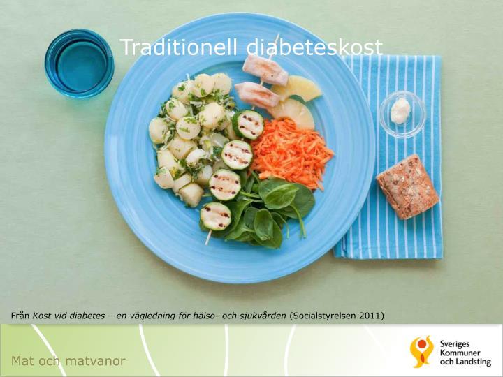 Traditionell diabeteskost