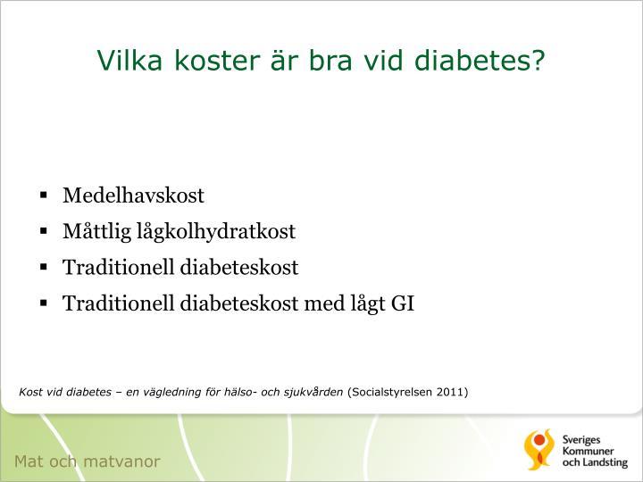 Vilka koster är bra vid diabetes?