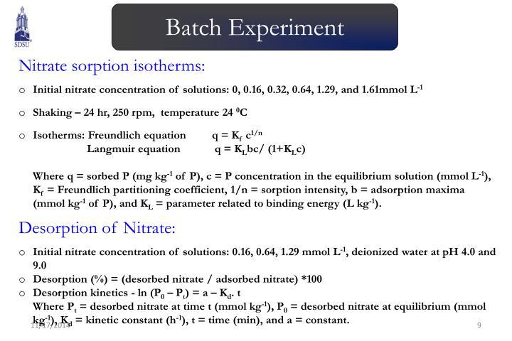 Batch Experiment
