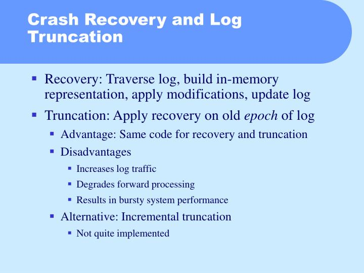 Crash Recovery and Log Truncation