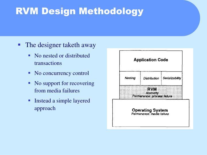 RVM Design Methodology