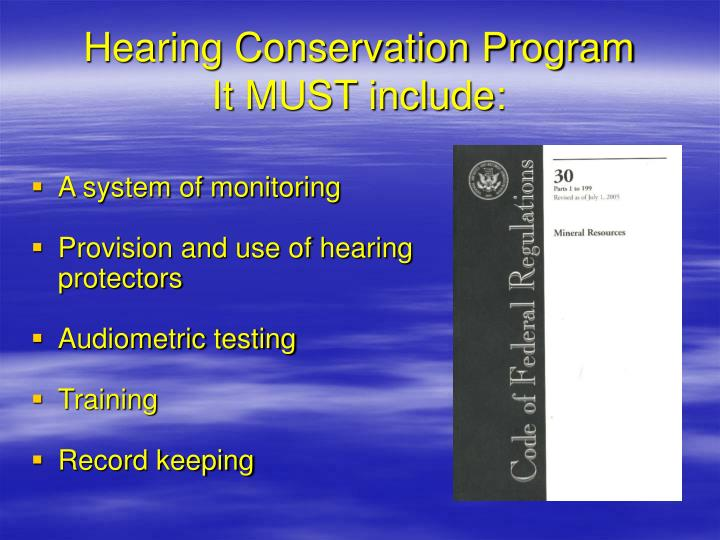 Hearing Conservation Program