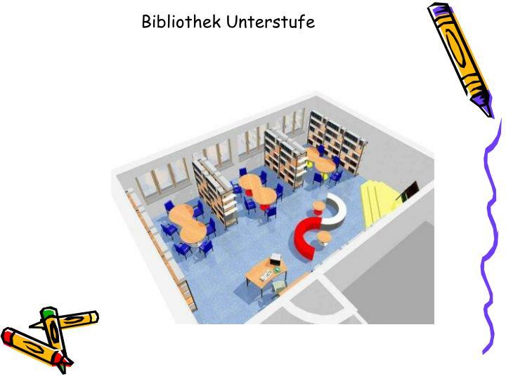 Bibliothek Unterstufe