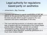 legal authority for regulations based partly on aesthetics2