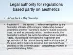 legal authority for regulations based partly on aesthetics4
