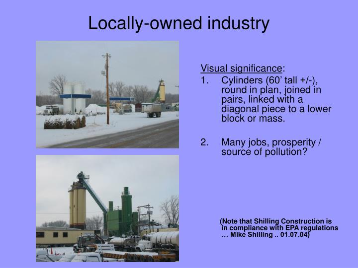 Locally-owned industry