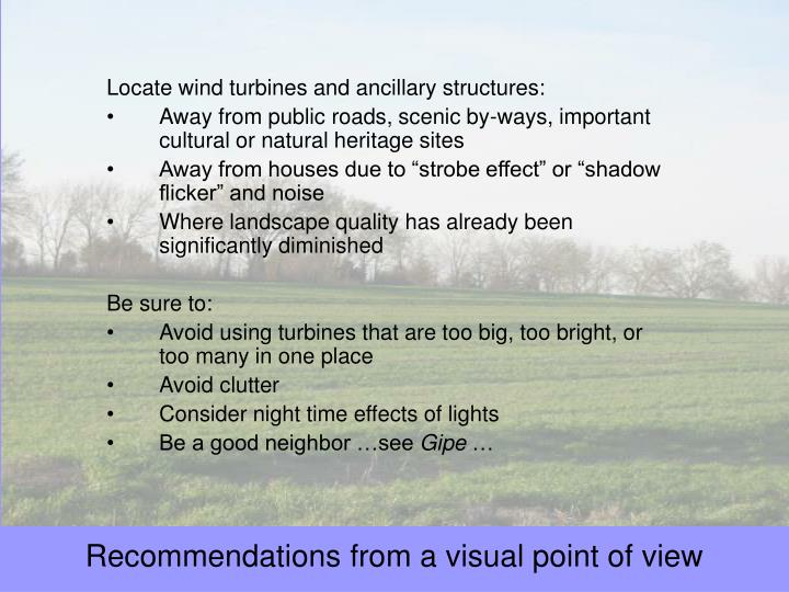 Locate wind turbines and ancillary structures: