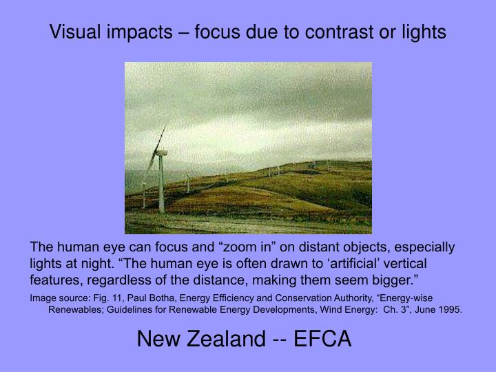 Visual impacts – focus due to contrast or lights