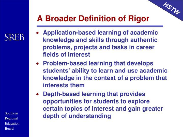 A Broader Definition of Rigor