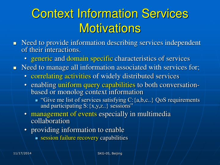 Context Information Services  Motivations