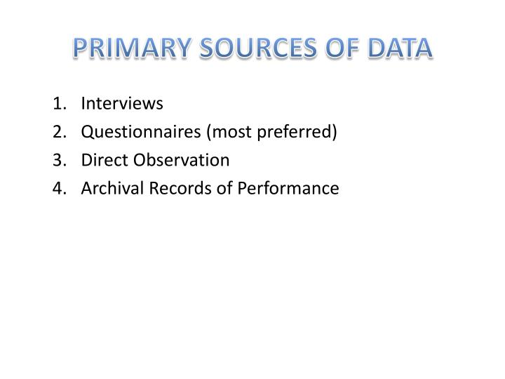 PRIMARY SOURCES OF DATA
