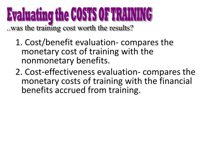 Evaluating the COSTS OF TRAINING