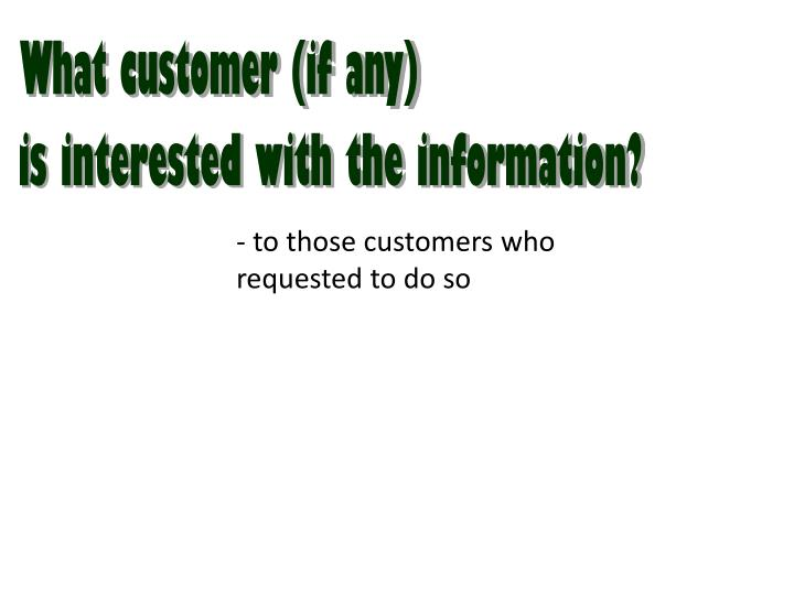 What customer (if any)