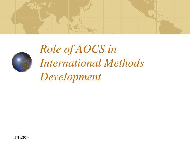 Role of AOCS in International Methods Development