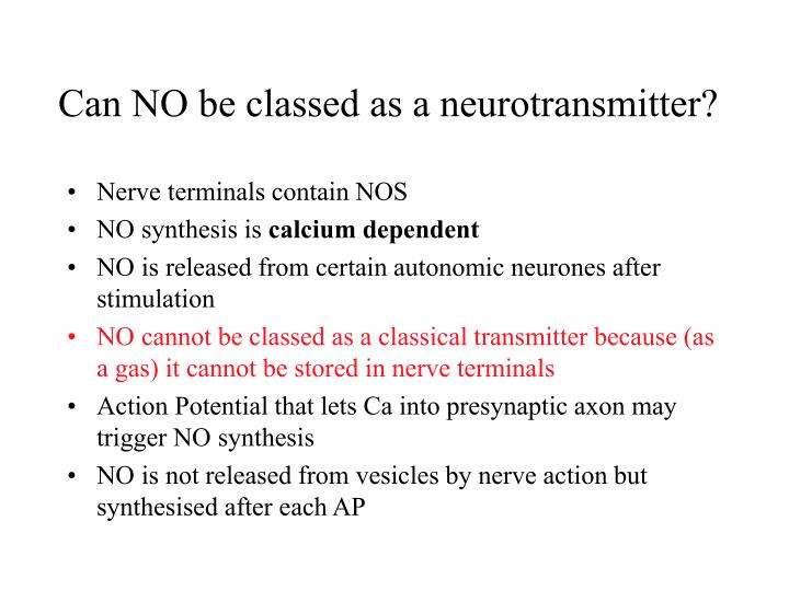 Can NO be classed as a neurotransmitter?