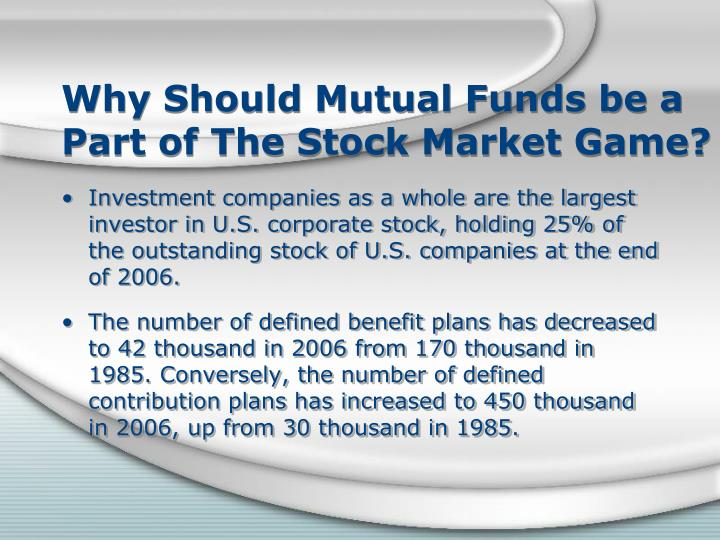 Why Should Mutual Funds be a Part of The Stock Market Game?