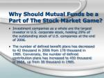 why should mutual funds be a part of the stock market game
