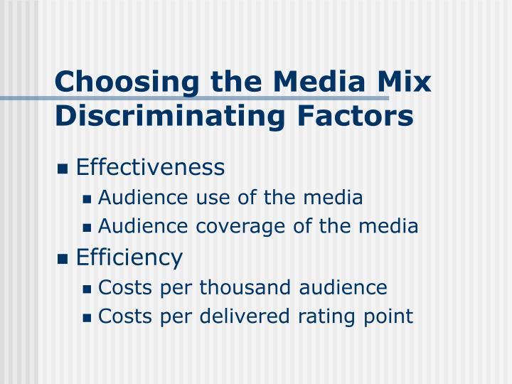 Choosing the Media Mix