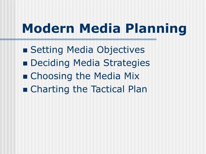 Modern Media Planning