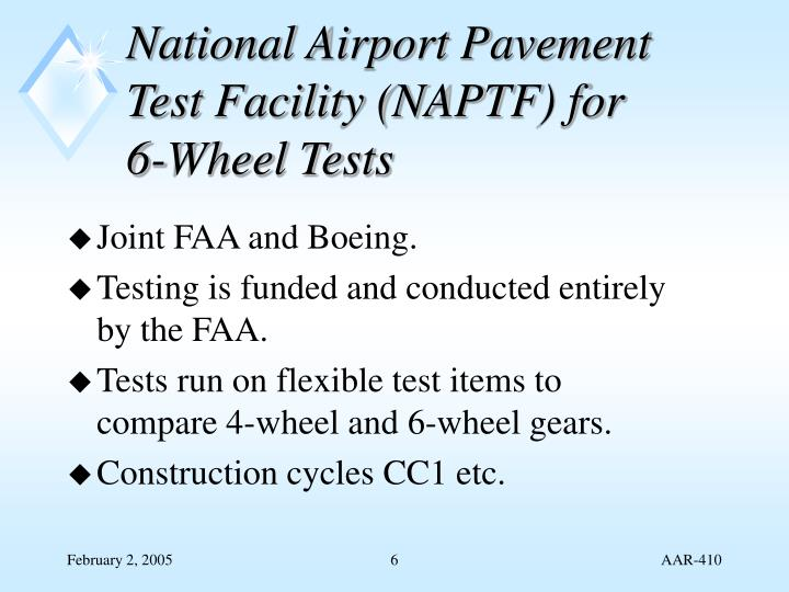 National Airport Pavement Test Facility (NAPTF) for 6-Wheel Tests
