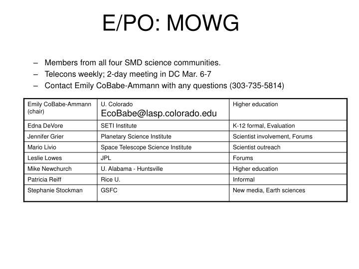 E/PO: MOWG