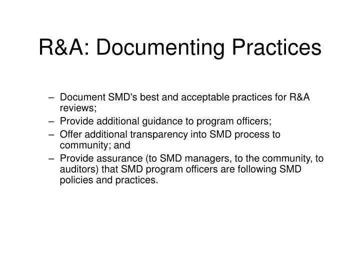 R&A: Documenting Practices
