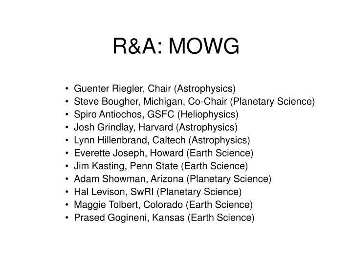 R&A: MOWG