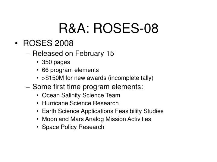 R&A: ROSES-08