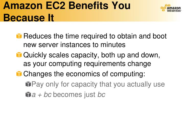 Amazon EC2 Benefits You Because It