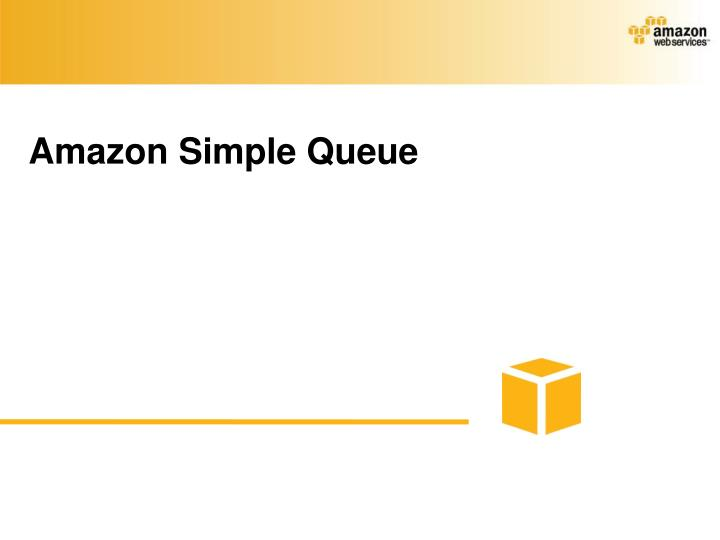 Amazon Simple Queue