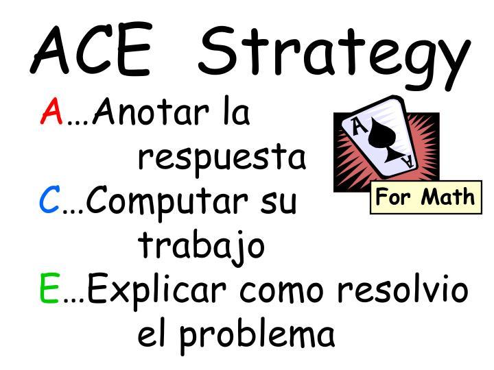 ACE  Strategy