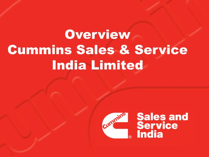 Overview cummins sales service india limited