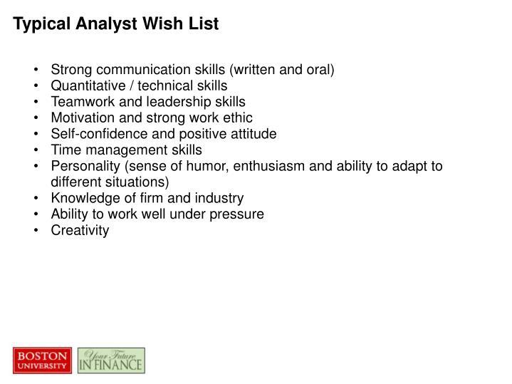 Typical Analyst Wish List