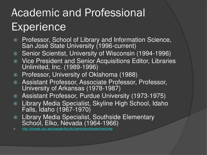 Academic and Professional Experience