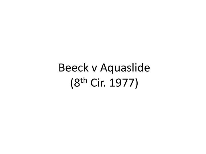 Beeck v Aquaslide