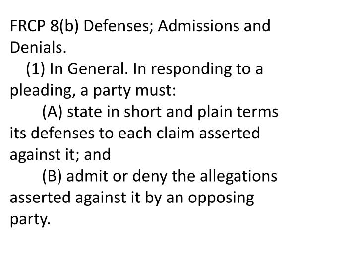 FRCP 8(b) Defenses; Admissions and Denials.