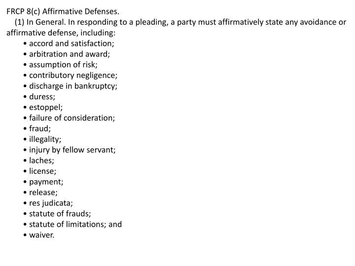 FRCP 8(c) Affirmative Defenses.