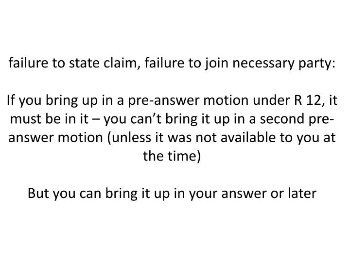 failure to state claim, failure to join necessary party: