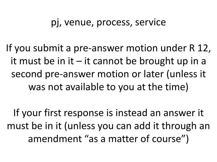 pj, venue, process, service